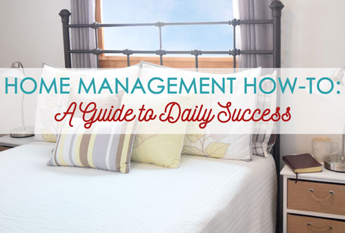 Home Management How-To: A Guide to Daily Success